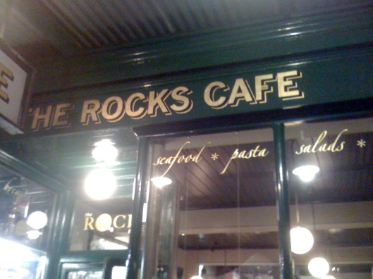 The Rocks Cafe in The Rocks 'hood in Sydney.